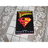 The Death and Life of Superman:  A Novel