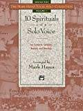 Mark (Arrange Hayes The Mark Hayes Vocal Solo Collection -- 10 Spirituals for Solo Voice: Medium High Voice