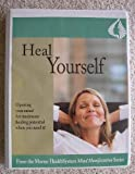 img - for Heal Yourself (Morter HealthSystem Mind Manifestation Series) book / textbook / text book