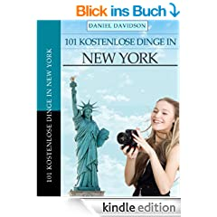 101 Kostenlose Dinge in New York (Travel Free eGuidebooks)