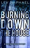 Burning Down the House (Nick Hoffman Mysteries Book 5)