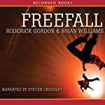 Freefall (       UNABRIDGED) by Roderick Gordon Narrated by Steven Crossley