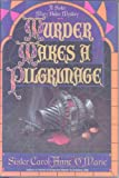 Murder Makes a Pilgrimage (0385310501) by O'Marie, Carol Anne