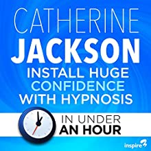 Install Huge Confidence with Hypnosis - in Under an Hour Discours Auteur(s) : Catherine Jackson Narrateur(s) : Catherine Jackson