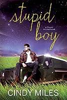 Stupid Boy (New Adult Romance) (Stupid in Love Book 2) (English Edition)