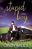 Stupid Boy (New Adult Romance) (Stupid in Love Book 2)