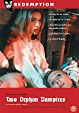 Two Orphan Vampires [DVD]