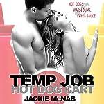 Temp Job: Hot Dog Cart | Jackie McNab