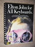 Elton John for All Keyboards: For Piano, Electronic Piano, Organ, & Portable Keyboard (0711930392) by John, Elton