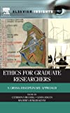 img - for Ethics for Graduate Researchers: A Cross-disciplinary Approach (Elsevier Insights) book / textbook / text book