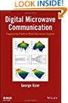Digital Microwave Communication: Engi...