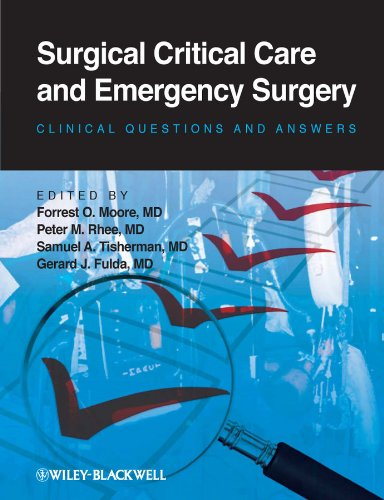 Surgical Critical Care and Emergency Surgery: Clinical Questions and AnswersFrom Wiley-Blackwell