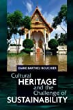 "BOOKS RECEIVED: Diane Barthel-Bouchier, ""Cultural Heritage and the Challenge of Sustainability"" (Left Coast Press, 2012)"