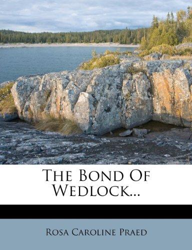 The Bond Of Wedlock...