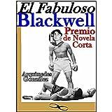 El Fabuloso Blackwell (Novela de crimen y suspenso, Premio Centroamericano de Novela Corta)