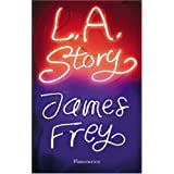 LA Storypar James Frey