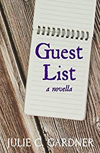 Guest List: A Novella by Julie C. Gardner ebook deal