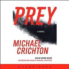 Prey (       UNABRIDGED) by Michael Crichton Narrated by George Wilson