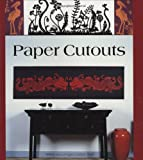 img - for Paper Cutouts: 45 Spectacular Designs for Handcrafting with Paper Cuttings by Helene Leroux-Hugon (11-Oct-2007) Paperback book / textbook / text book