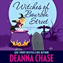 Witches of Bourbon Street: Jade Calhoun Series, Book 2 (       UNABRIDGED) by Deanna Chase Narrated by Traci Odom
