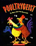 Poultrygeist (0439704642) by Jane, Mary