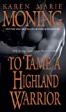To Tame a Highland Warrior: 2