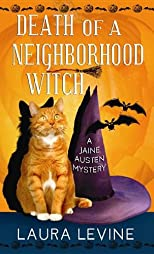 Death of a Neighborhood Witch: A Jaine Austen Mystery (Premier Mystery)