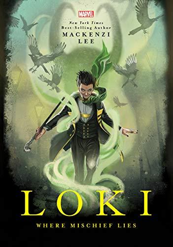 Loki Where Mischief Lies [Lee, Mackenzi] (Tapa Dura)