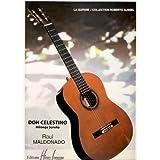 MALDONADO R. - Don Celestino (Milonga Sureña) para Guitarra