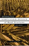 img - for Parker, Harry; Ambrose, James's Simplified Design of Wood Structures (Parker/Ambrose Series of Simplified Design Guides) 5th (fifth) edition by Parker, Harry; Ambrose, James published by Wiley [Paperback] (1997) book / textbook / text book