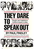They Dare to Speak Out, second edition, People and Institutions Confront Israel's Lobby