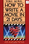 How to Write a Movie in 21 Days: The...