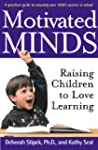 Motivated Minds: Raising Children to...