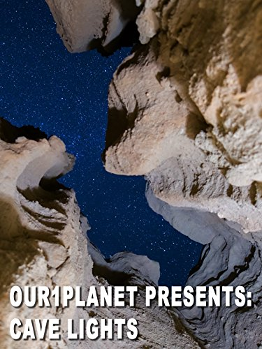 Our1Planet Presents: Cave Lights
