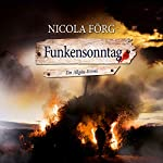 Funkensonntag | Nicola Förg