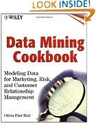 Data Mining Cookbook: Modeling Data for Marketing, Risk and Customer Relationship Management
