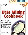 Data Mining Cookbook: Modeling Data f...