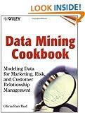 Data Mining Cookbook: Modeling Data for Marketing, Risk and Customer Relationship Management (Datawarehousing)