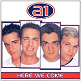 A1 Here We Come Import edition by A1 (2000) Audio CD