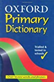 img - for Oxford Primary Dictionary book / textbook / text book