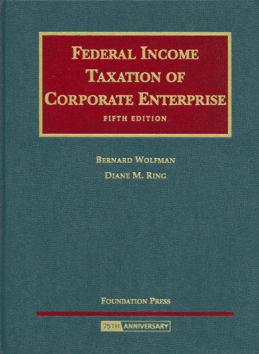 Federal Income Taxation Of Corporate Enterpise (University Casebooks)