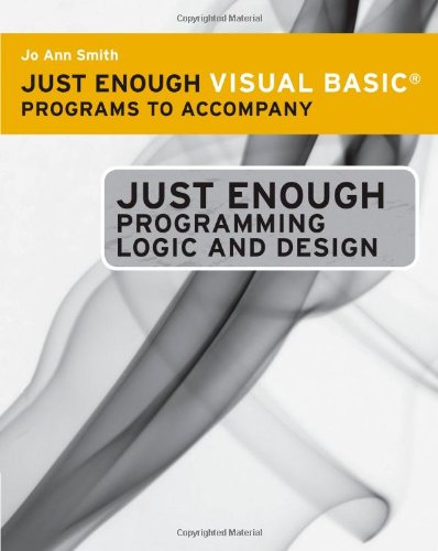 Just Enough Visual Basic Programs for Ferrell's Just...