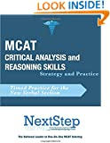 MCAT Critical Analysis and Reasoning Skills: Strategy and Practice: Timed Practice for the New MCAT Verbal Section