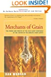 Merchants of Grain: The Power and Profits of the Five Giant Companies at the Center of the World's Food Supply