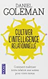 Cultiver l'intelligence relationnelle