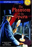 Image of The Phantom of the Opera (A Stepping Stone Book)