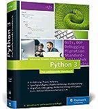 Python 3: Das umfassende Handbuch: Sprachgrundlagen, Objektorientierung, Modularisierung