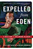 img - for Expelled from Eden: A William T. Vollmann Reader book / textbook / text book