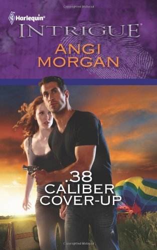 .38 Caliber Cover-Up (Harlequin Intrigue)