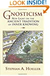 Gnosticism: New Light on the Ancient...